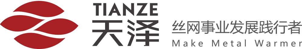 ANPING COUNTY TIANZE METAL  PRODUCTS CO., LTD